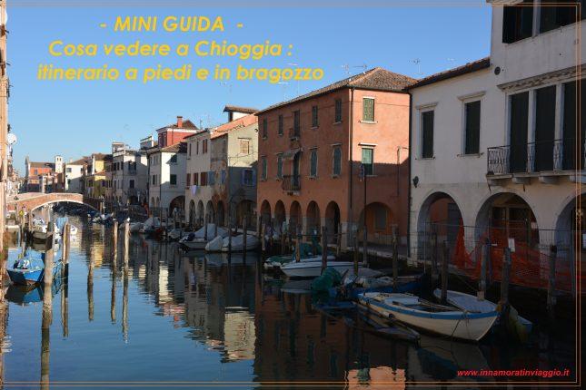Innamorati in viaggio, itinerario a Chioggia