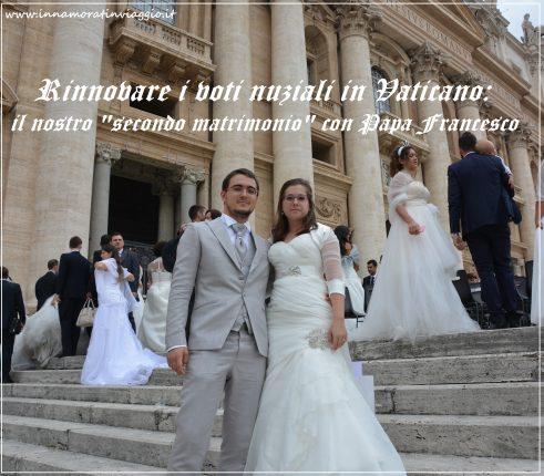 Innamorati in Viaggio, Rinnovo voti in Vaticano 2